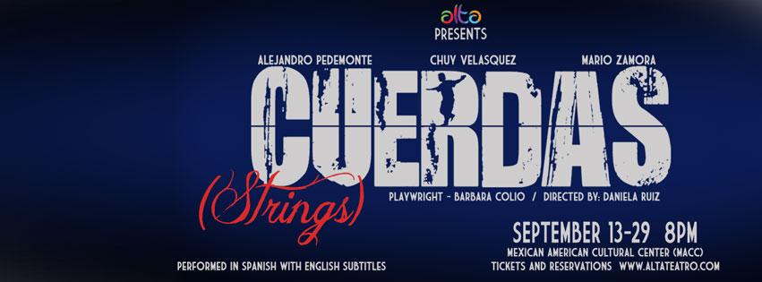 ALTA presenta : CUERDAS (STRINGS)  de Barbara Colio muy pronto enATX!